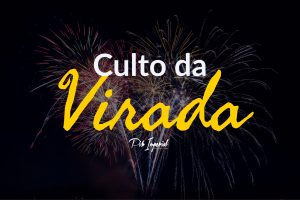 Culto da Virada 2017/2018
